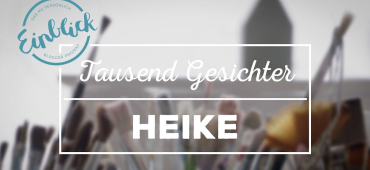 Heike – Do It Yourself  I 1000 Gesichter #16